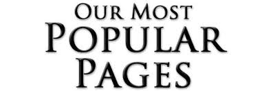 Our Most Popular Pages